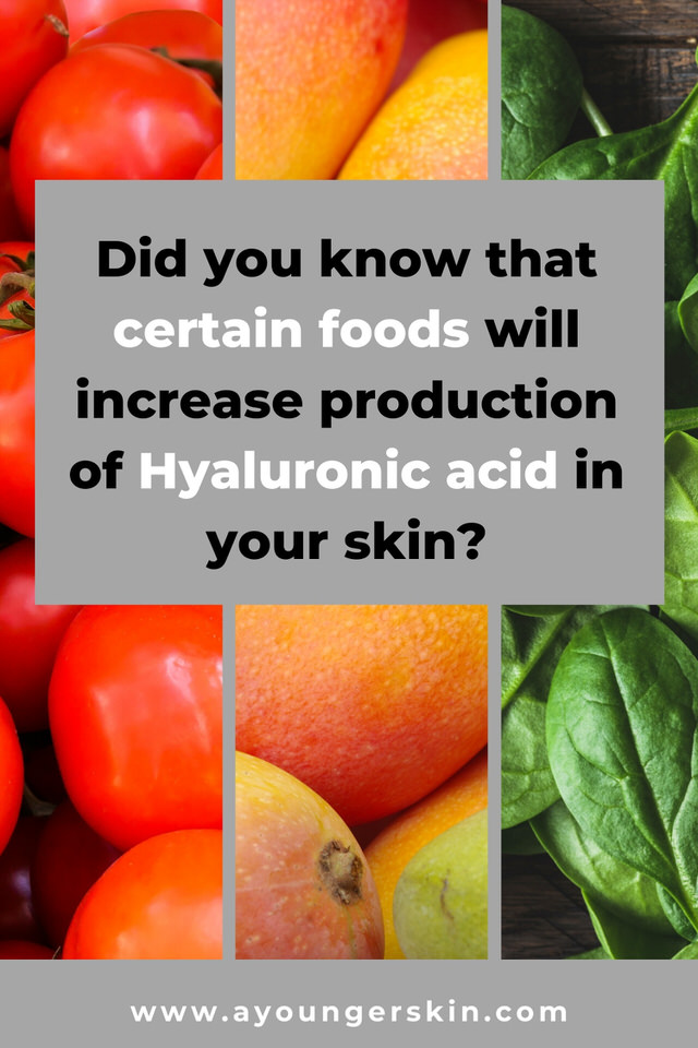 By eating certain skin tightening foods called carotenoids, you can increase your own production hyaluronic acid.