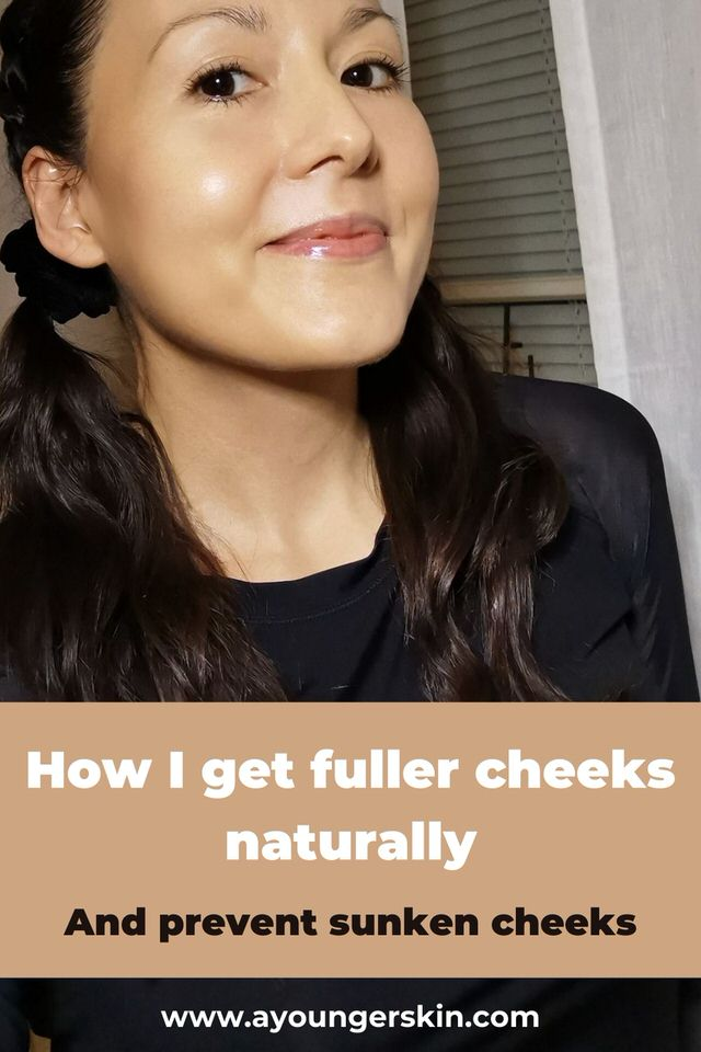 How I get chubby cheeks naturally and prevent sunken cheeks at the same time.