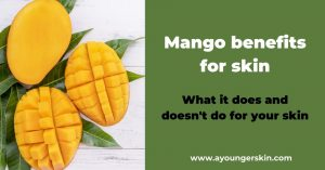 Mango benefits for skin